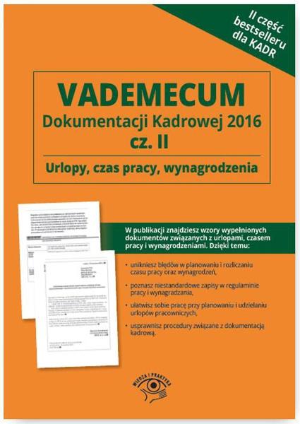 Vademecum Dokumentacji Kadrowej  2016 Część 2