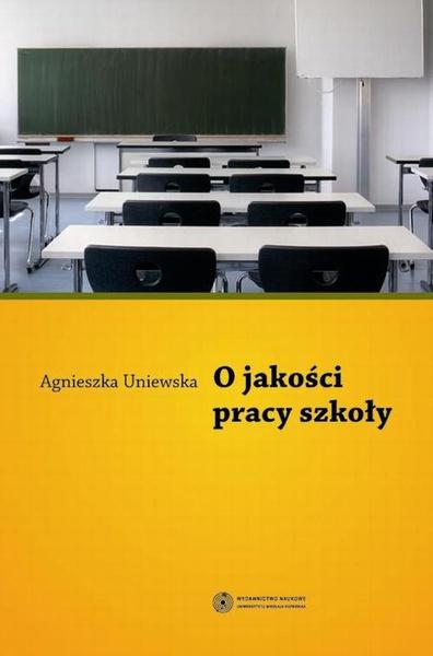 O jakości pracy szkoły