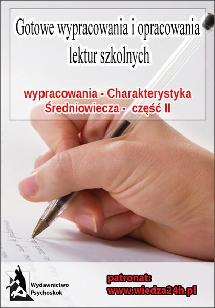 """Wypracowania - Średniowiecze """"Charakterystyka epoki - część II"""""""