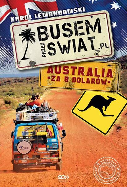 Busem przez Świat. Australia za 8 dolarów