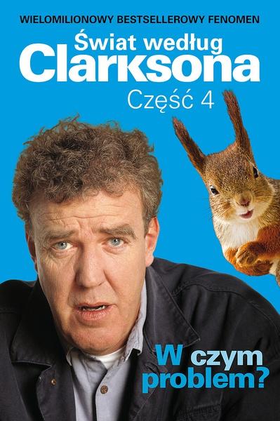 Świat według Clarksona 4: W czym problem?