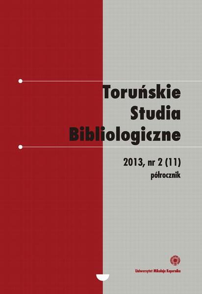 Toruńskie Studia Bibliologiczne 2(11)/2013