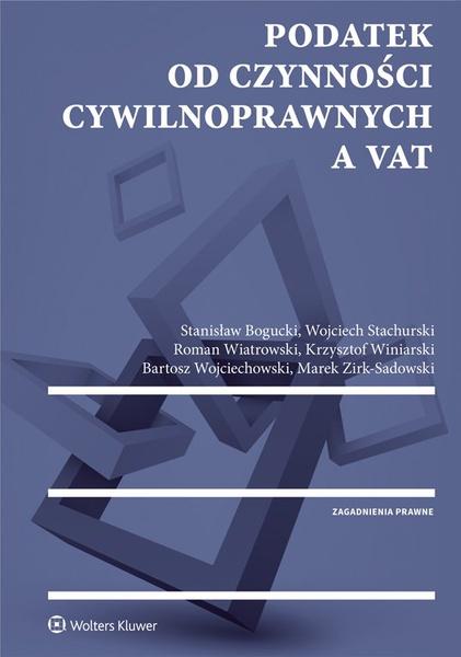 Podatek od czynności cywilnoprawnych a VAT