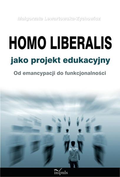 Homo liberalis jako projekt edukacyjny