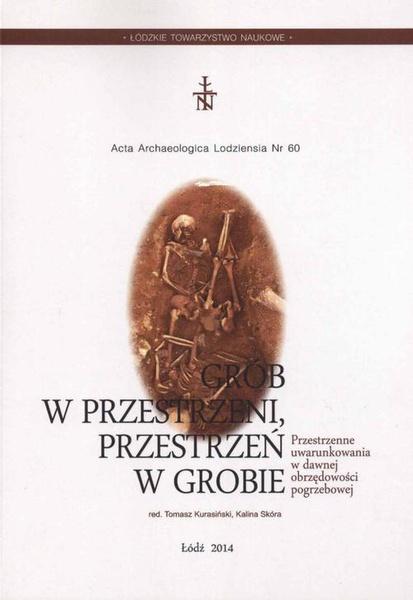 Acta Archaeologica Lodziensia t. 60/2014