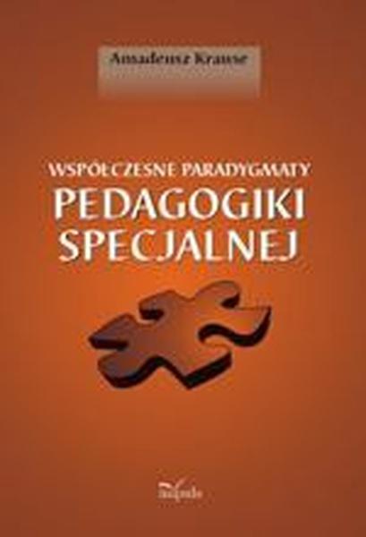 Współczesne paradygmaty pedagogiki specjalnej