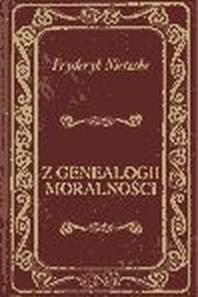 Z Genealogii Moralności