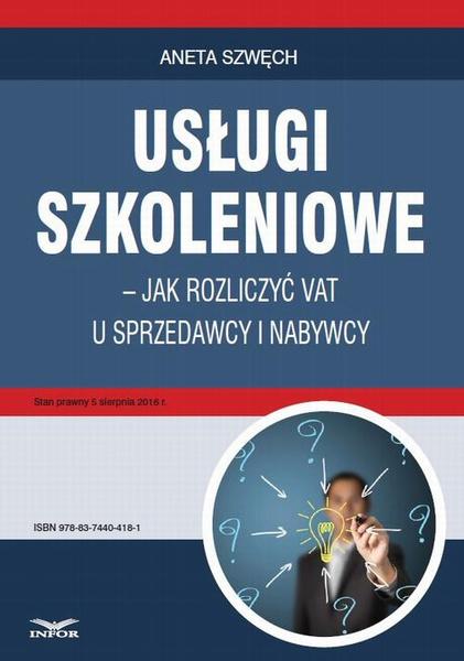 Usługi szkoleniowe - jak rozliczyć VAT u sprzedawcy i nabywcy