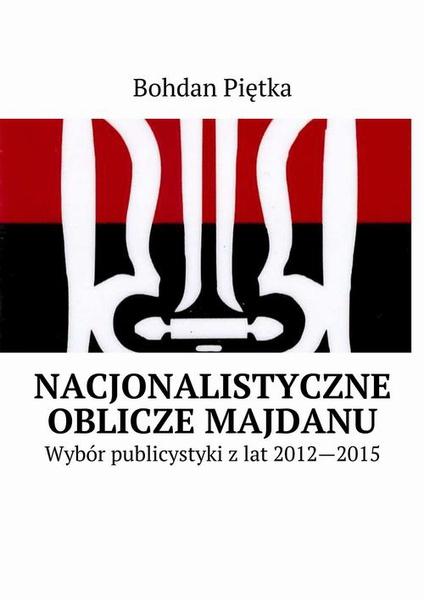Nacjonalistyczne oblicze Majdanu