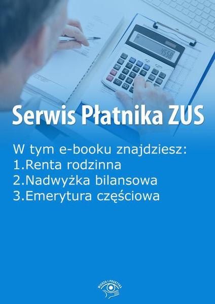 Serwis Płatnika ZUS, wydanie marzec 2016 r.