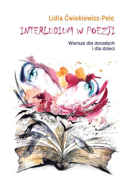 Interludium w poezji. Wiersze dla dorosłych i dla dzieci