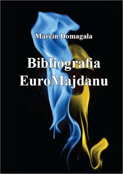 Bibliografia EuroMajdanu