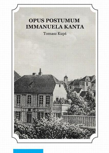 """Opus postumum"" Immanuela Kanta"