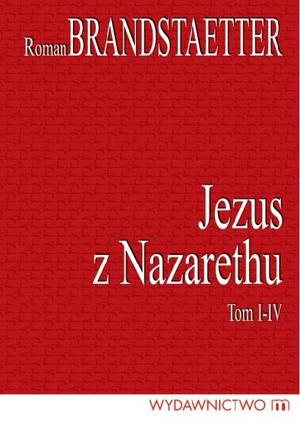 Jezus z Nazarethu (Komplet czterech tomów)