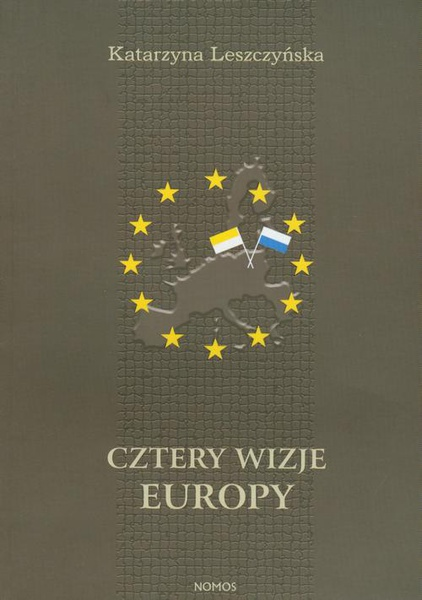 Cztery wizje Europy
