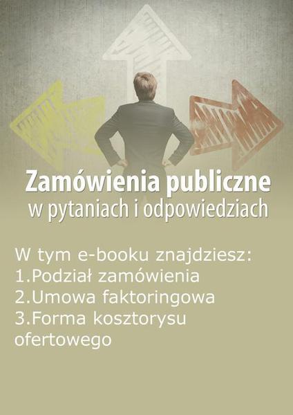 Zamówienia publiczne w pytaniach i odpowiedziach, wydanie październik 2015 r.