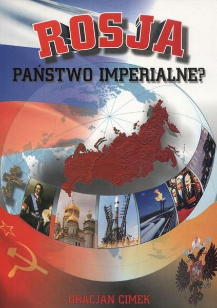 Rosja - państwo imperialne?