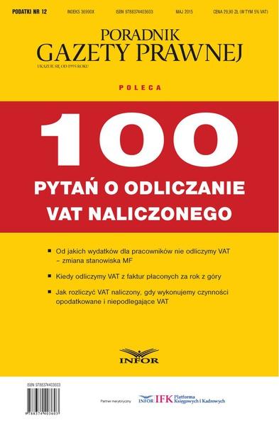 Podatki 12/15 - 100 pytań o odliczanie VAT naliczonego