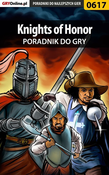 Knights of Honor - poradnik do gry