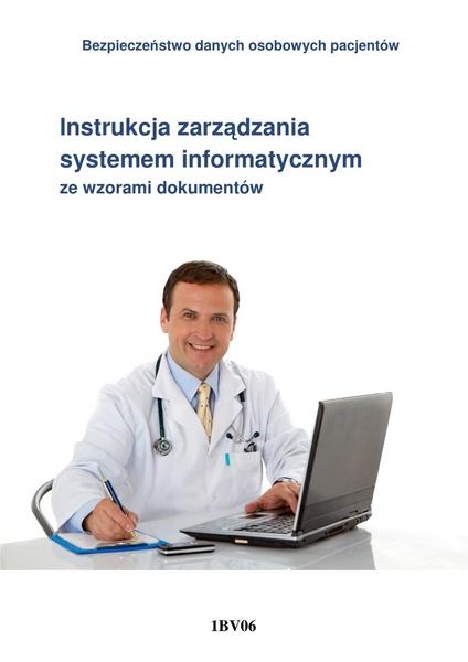 Intrukcja zarządzania systemem informatycznym ze wzorami dokumentów