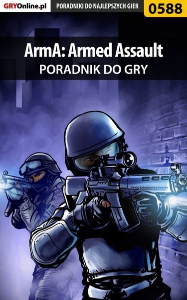 ArmA: Armed Assault - poradnik do gry