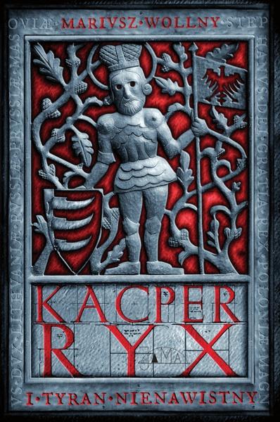 Kacper Ryx i tyran nienawistny