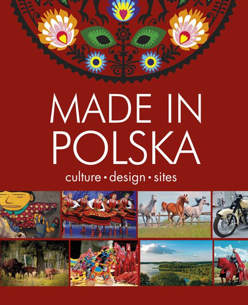 Made in Polska. Culture - design - sites
