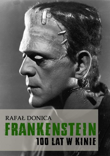 Frankenstein 100 lat w kinie