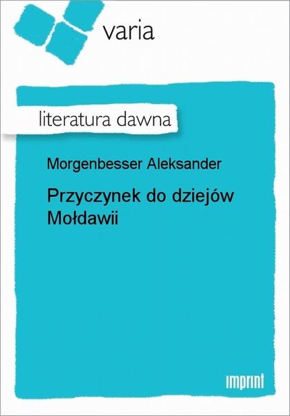 Przyczynek Do Dziejów Mołdawii