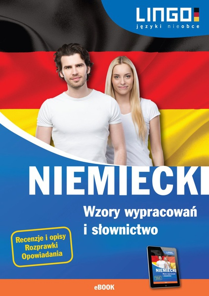 Niemiecki. Wzory wypracowań i słownictwo
