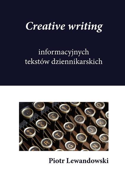 Creative writing tekstów dziennikarskich