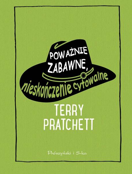 Poważnie zabawne, nieskończenie cytowalne - Terry Pratchett