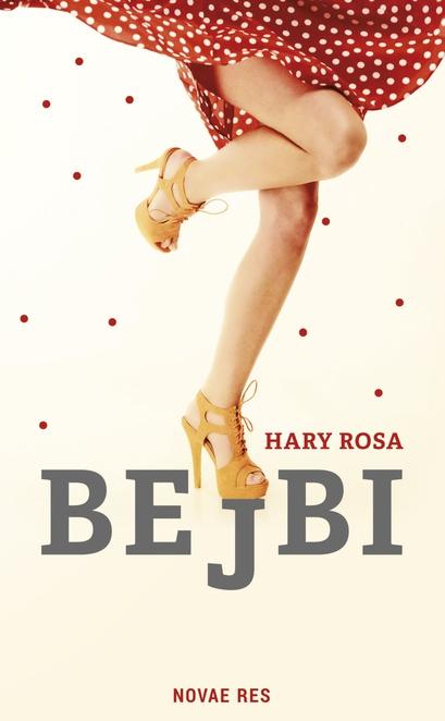 Bejbi - Hary Rosa
