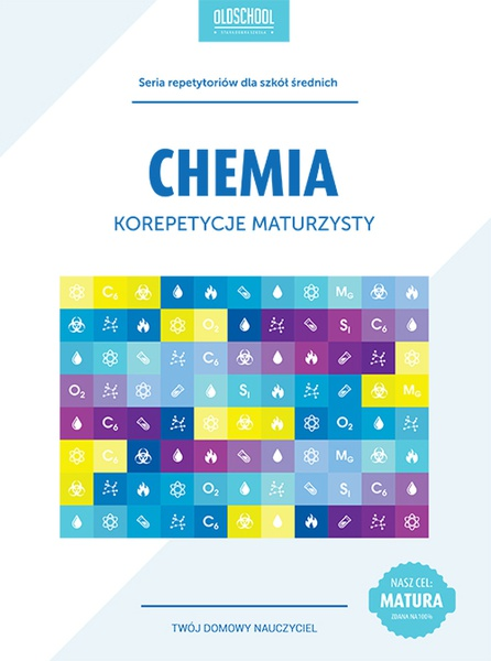 Chemia. Korepetycje maturzysty. eBook
