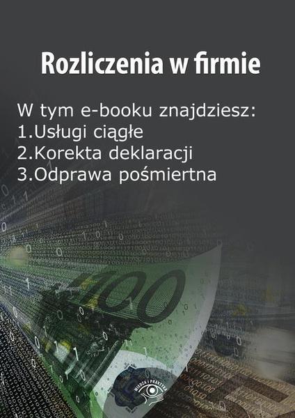 Rozliczenia w firmie, wydanie lipiec 2014 r.