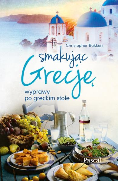 Smakując Grecje