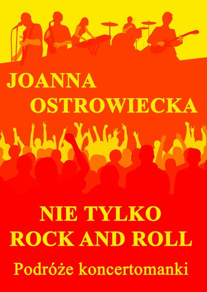 Nie tylko rock and roll
