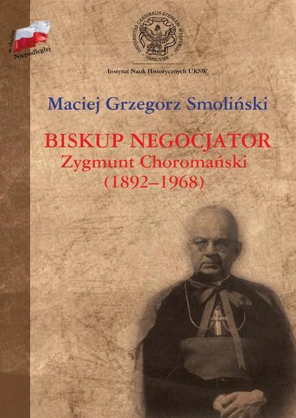 Biskup negocjator Zygmunt Choromański (1892-1968).