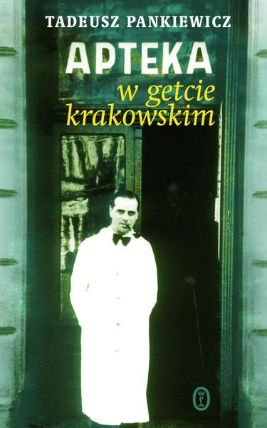 Apteka w getcie krakowskim