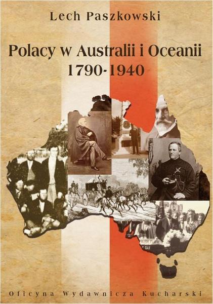 Polacy w Australii i Oceanii 1790-1940