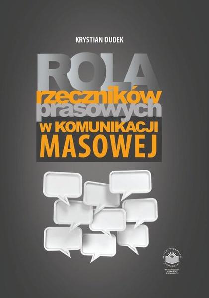 Rola rzeczników prasowych w komunikacji i masowej