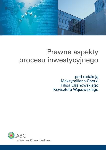 Prawne aspekty procesu inwestycyjnego