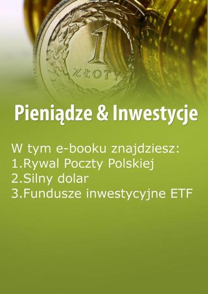 Pieniądze & Inwestycje , wydanie wrzesień 2014 r.
