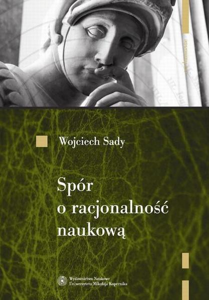Spór o racjonalność naukową. Od Poincarégo do Laudana