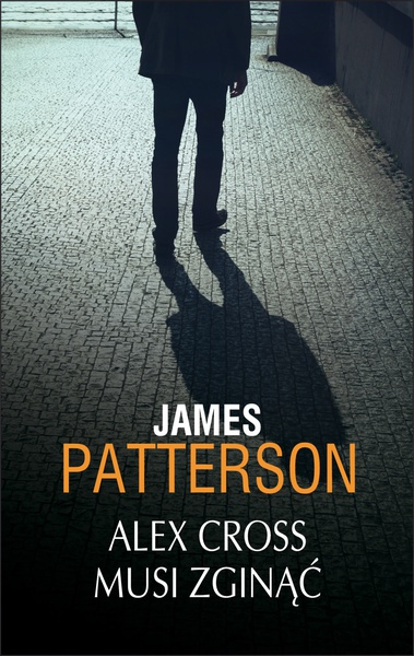 Alex Cross musi zginąć