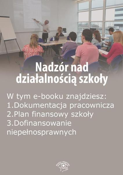 Nadzór nad działalnością szkoły, wydanie październik 2014 r.