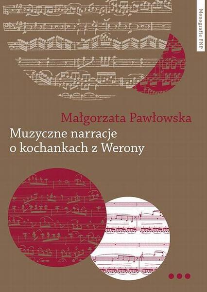 Muzyczne narracje o kochankach z Werony. Wprowadzenie do narratologii muzycznej