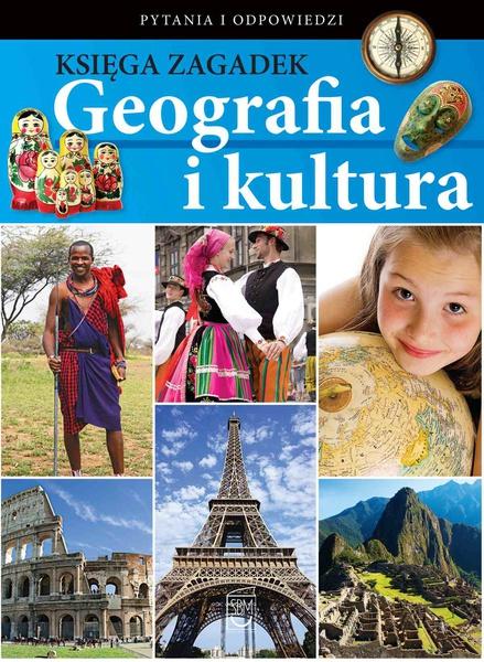Księga zagadek. Geografia i kultura