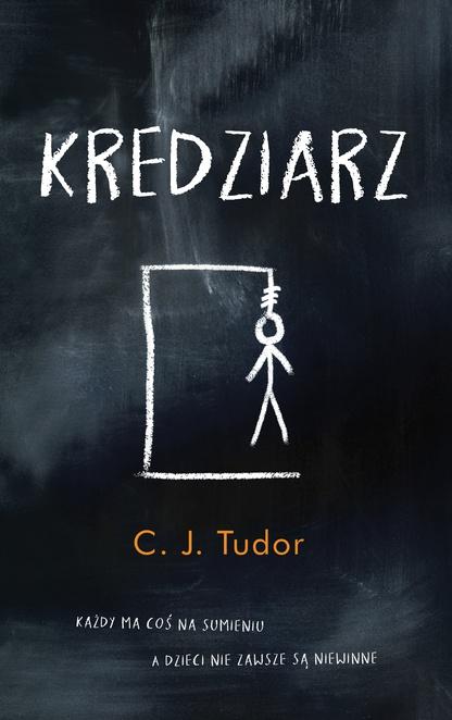 Kredziarz - C. J. Tudor