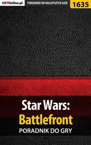 Star Wars: Battlefront -  poradnik do gry